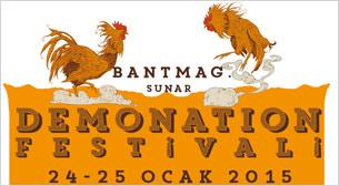 Bant Mag. sunar: Demonation Festivali No:5