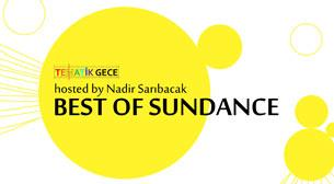Best of Sundance hosted by Nadir Sarıbacak