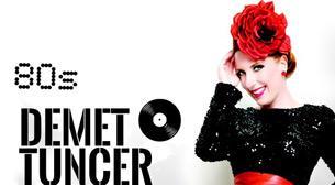 Demet Tuncer - Seksenli Yıllar