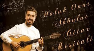 Haluk Onat Akbulut Klasik Gitar Resitali