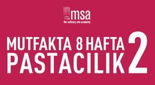 MSA - Mutfakta 8 Hafta-Pastacılık 2
