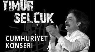 Timur Selçuk - Cumhuriyet Konser