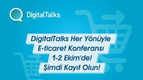 DigitalTalks Her Yönüyle E-ticaret Konferansı