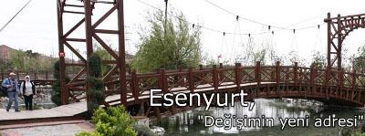 ESENYURT İstanbul Rehberi