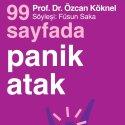 """Türkiye İş Bankası Kültür Yayınları'nın """"99 Sayfada"""" dizisinden yeni kitap: 99 Sayfada Panik Atak"""