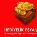 HEDİYELİK EŞYA / 5. Hediyelik Eşya ve Armağan Günleri Fuarı