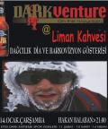 Darkventure @ Liman Kahvesi on the mountain