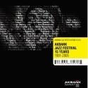 Akbank Caz Festivali 15. Yıl Özel Albümü Müzik Marketlerde!