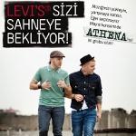 Levi`s`tan Amatör Gruplara Athena ile Aynı Sahneyi Paylaşma Fırsatı!