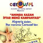 Alışveriş Sizden, İftar Menünüz Carousel'den…