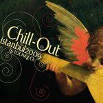 """Chill Out İstanbul 2009 by Lounge o2"" Müzik Marketlerde!"