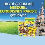 Haydi Çocuklar, Nestlé Nesquik`le Eurodisney Paris`e Gidiyoruz!
