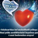Türk Telekom Yılbaşında Tam 4 Saat Bedava Konuşturuyor!