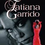 Tatiana Garrido Flamenko Topluluğu - Ateş ve Kum