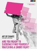 `Art By Chance` Ultra Kısa Film Festivali