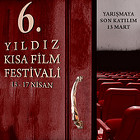 6. Yıldız Kısa Film Festivali