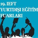 19. İEFT Yurtdışı Eğitim Fuarı
