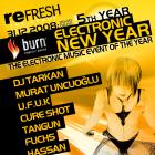 Burn Presents Electronic New Year