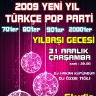 2009 Yeni Yıl Partisi; Türkçe Pop Parti