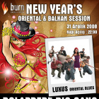 Burn Presents New Years Oriental & Balkan Session Dolapdere Big Gang & Luxus ile Yılbaşı