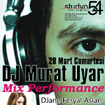 Mix Performance, dj Murat Uyar & dj Feryal Aslan