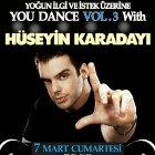 You Dance Vol.3 With Hüseyin Karadayı