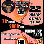 Ah Canım Ahmet`le: 70`lerden 2000`lere Türkçe Pop Parti