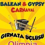 Balkan - Gypsy Carnaval : Gırnata Üçlüsü