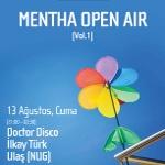 Caladdo Teras'ta Mentha Open Air Parti!