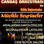 Candaş Orkestrası ile `Aryalardan Napolitenlere, Müzikallerden Latinlere Seyrüsefer` Konseri