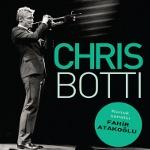 Chris Botti - Fahir Atakoğlu