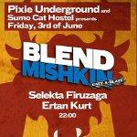 DJ Blend Mishkin
