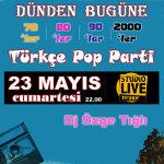 Dünden Bugüne Türkçe Pop Parti