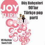 Joyturk 90lar Türkçe Pop Parti - Düş Bahçeleri
