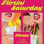 Flirtini Party