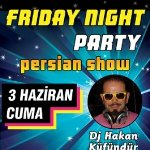 Friday Night Party and Persian Show