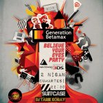 Generation Betamax - Believe Your Eyes Party