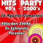 90`s - 2000`s Hits Party
