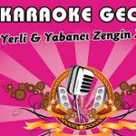 Hits Party 90`lar - 2000`ler; Karaoke & Dj Set & Canlı Performans