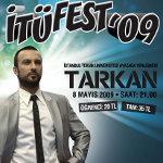 İTÜ Fest`09 - Tarkan