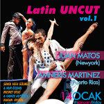 Latin Uncut Vol.1 - Juan Matos