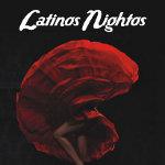 Latinos Nightos