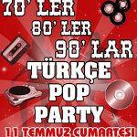 70`ler 80`ler 90`lar Türkçe Pop Party