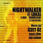 Night Walker@Lokal