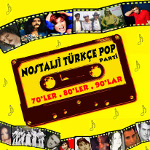 Nostalji Türkçe pop parti