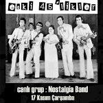 Nostalgia Band ile Dünden Bugüne Türkçe Pop