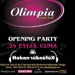 Olimpia Açılış Partisi - Opening Party - DJ Hakan Küfündür