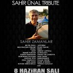 Sahir Ünal Tribute - Sahir Zamanlar