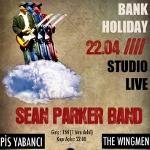 Bank Holiday @ Sean Parker Band