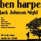Ben Harper-Jack Johnson Night